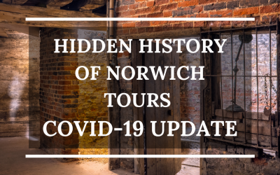 Hidden History of Norwich Tours COVID-19 Update